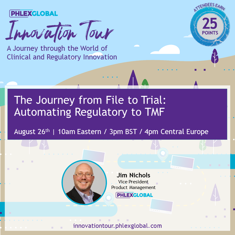 IT2020_08AUG_26 The Journey from File to Trial Automating Regulatory to TMF